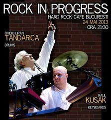 """Ovidiu Lipan Tandarica si Raul Kusak - """"ROCK in PROGRESS"""""""