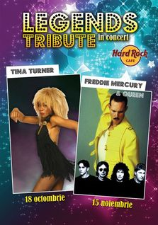 Legends Tribute TINA TURNER si QUEEN la Hard Rock Cafe