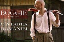 Boggie - Cantarea Romaniei (premiera)