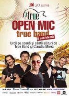 Open Mic cu True Band in True Club!