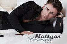 Mattyas - Remember (single nou)