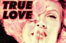 Pink - True Love (coperta single)