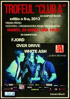 Trofeul Club A - concert Fjord, OverDrive si White Ash