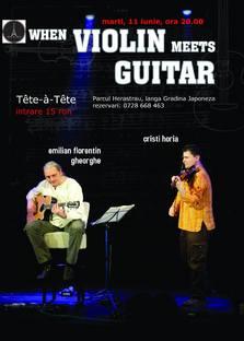 When Violin Meets Guitar @Tete-A-Tete