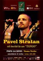 Pavel Stratan @ Papa la Soni