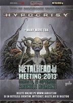 METALHEAD Meeting 2013 @ Arenele Romane: Concert Hypocrisy