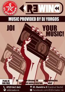 REWIND YOUR MUSIC @ El Dictador
