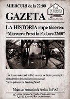 MIERCUREA PRESEI In Pod La Historia