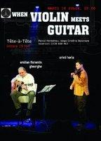 When violin meets guitar @ Tete-a-Tete