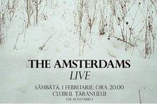 Castiga trei invitatii duble la concertul The Amsterdams din Clubul Taranului!