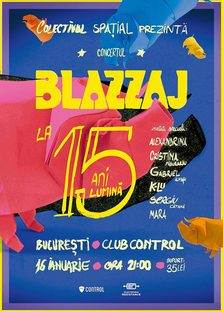 Concert BLAZZAJ la 15 ani lumina!
