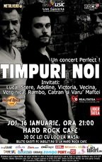 TIMPURI NOI: un concert Perfect la Hard Rock Cafe