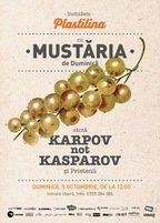 Inchidem Plastilina cu Mustaria de duminica si Karpov not Kasparov