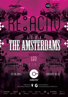RE:ACTIV cu Leo, guests: THE AMSTERDAMS