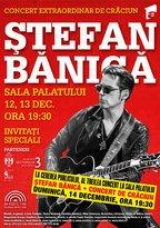 Stefan Banica – al treilea concert de Craciun la cererea publicului!
