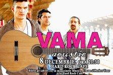 CONCURS! Castiga o invitatie dubla la VAMA Acustic pe 8 decembrie la Hard Rock Cafe