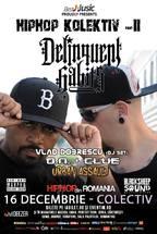 Delinquent Habits + Vlad Dobrescu | HiP HoP Kolektiv 2