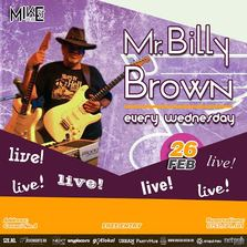 Mr. Billy Brown - Live Music Every Wednesday