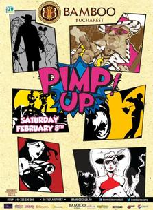 PIMP Up Party @ Bamboo