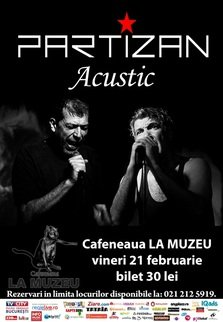 Partizan acustic in Cafeneaua La Muzeu