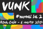Concurs! Castiga o invitatie la concertul VUNK din Hard Rock Cafe!