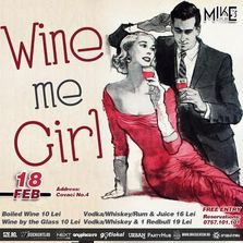 Wine Me Girl Party @ Mike's Pub