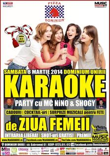 Karaoke Party de ZIUA FEMEII cu MC NiNO & SHOGY