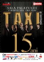 Concert aniversar: Taxi 15 ani