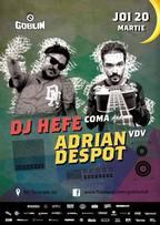 DJ Hefe vs. Adrian Despot @ Goblin