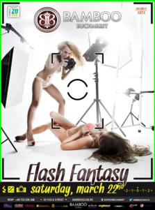 Flash fantasy @ Club Bamboo