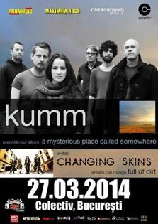 KUMM & Changing Skins @ Colectiv