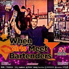 When Girls Meet Bartenders Party