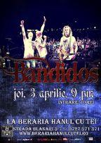 Concert Bandidos @ Beraria Hanul cu tei