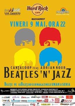 Beatles'n' Jazz cu Adrian Nour si Cantaloop la Hard Rock Cafe