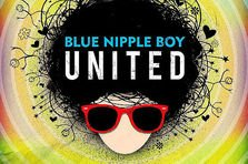 BLUE NIPPLE BOY lanseaza EP-ul UNITED