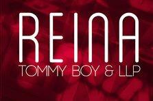 Tommy Boy & LLP - Reina (premiera)