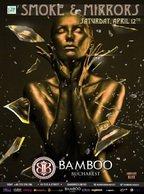 Smoke and Mirrors @ Bamboo