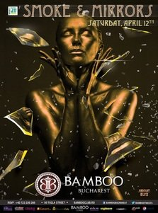 Smoke and Mirrors @ Bamboo
