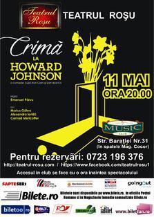 "Premiera la Teatrul Rosu: ""Crima la Howard Johnson"""