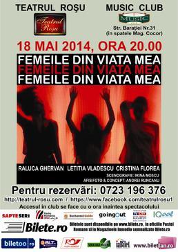 Premiera la Teatrul Rosu: Femeile din viata mea