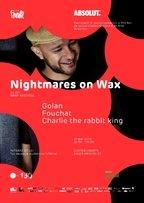 UNArte 150 Ani - Nightmares On Wax