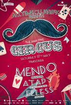 The Amazing Circus w/ Mendo, Atapy si Elless