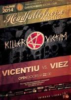 Headfullofnoise Nights: Vice vs. Viez