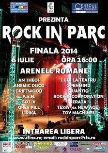 Finala Festivalului Rock in Parc 2014 @ Arenele Romane
