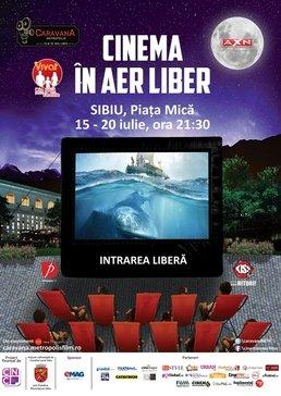 """Caravana Metropolis revine la Sibiu. Filme de festival la """"Cinema in aer liber"""""""