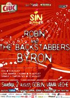 Concert Robin and the Backstabbers si byron la Sin Summer