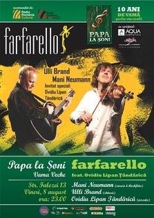 Farfarello feat. Ovidiu Lipan Tandarica @ Papa la Soni Vama Veche