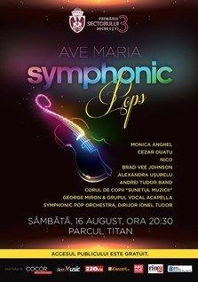 Ave Maria Symphonic Pops - sarbatoarea muzicii in Parcul Titan