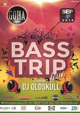 BASS TRIP cu DJ Oldskull @ Goha Studio