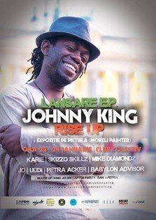 "Lansare E.P. Johnny King - ""RISE UP"" @ Colectiv"